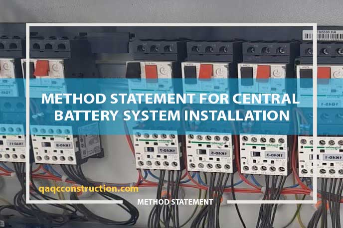 method statement central battery system