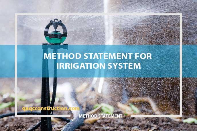 method statement for irrigation system