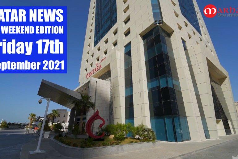 Qatar Weekly News 17th Sep 2021