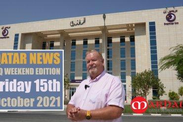Qatar News Weekly Recap Fri 15th Oct