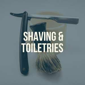 Shaving & Toiletries