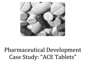QbD Case Study – ACE Tablets – QTPP, CQA, CPP, CMA