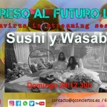Sushi y Wasabi in Streaming Domingo 29 Marzo 12.30