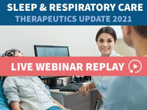 Sleep & Respiratory Care Replay