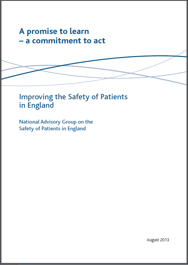 The Berwick Report A Promise To Learn A Commitment To Act Quality Improvement East