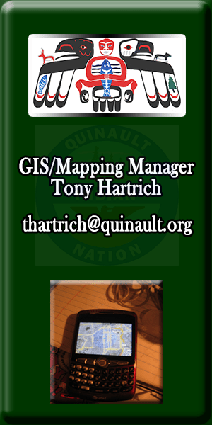 Quinault Division of Natural Resources GIS Mapping Manager Tony Hartrich