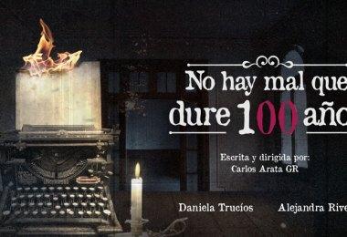 NO HAY MAL QUE DURE 100 AÑOS
