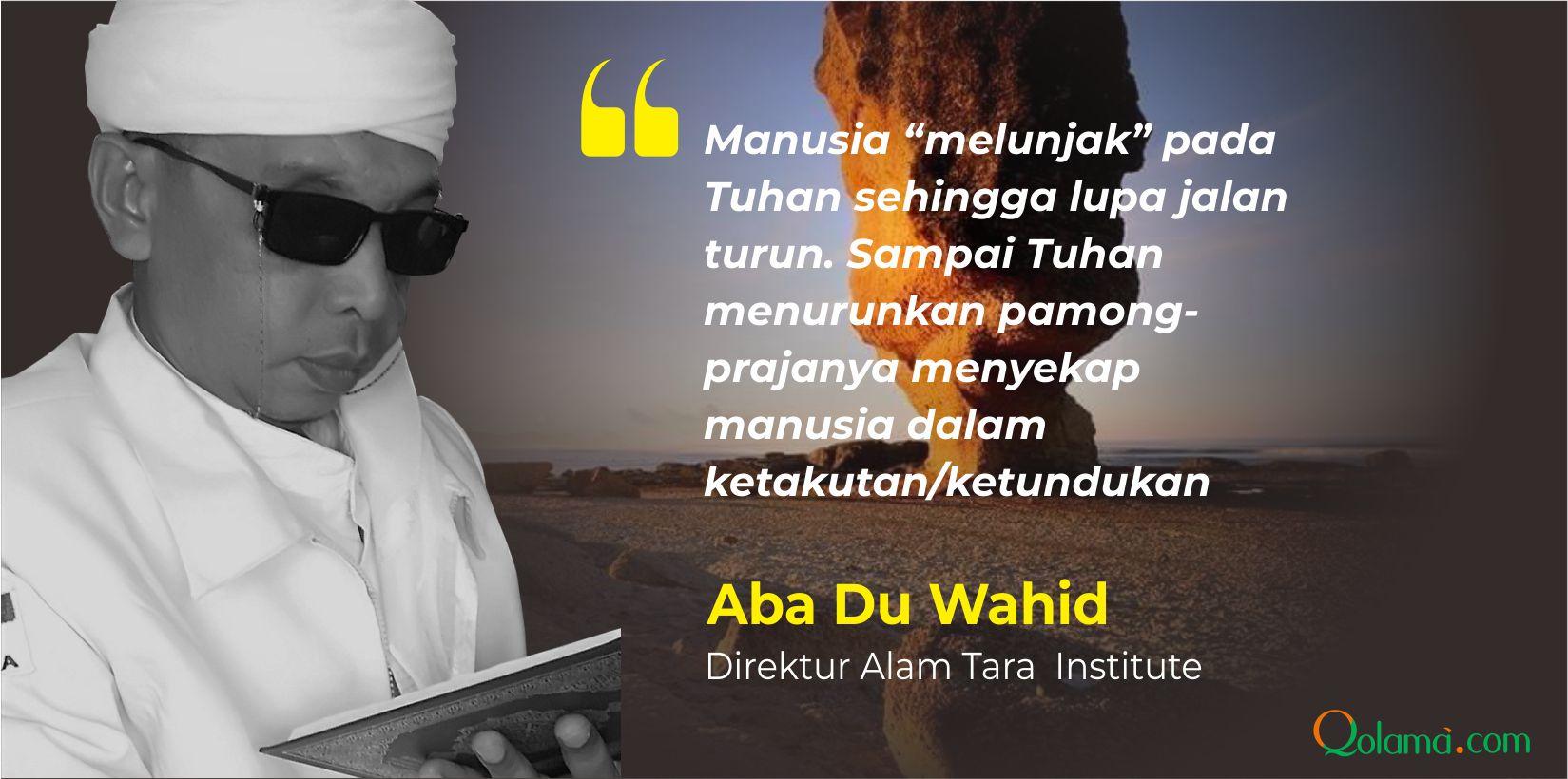 aba-du-wahid-qolama-opini