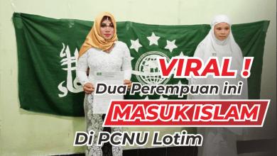 Photo of Alhamdulillah, PCNU Lotim Muallafkan Dua Perempuan Asal Bali dan NTT