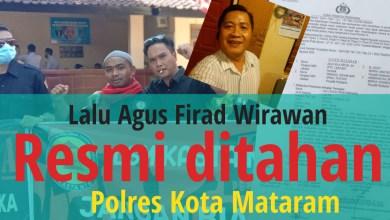 Photo of Lalu Agus Firad Wirawan Resmi Ditahan Polres Kota Mataram