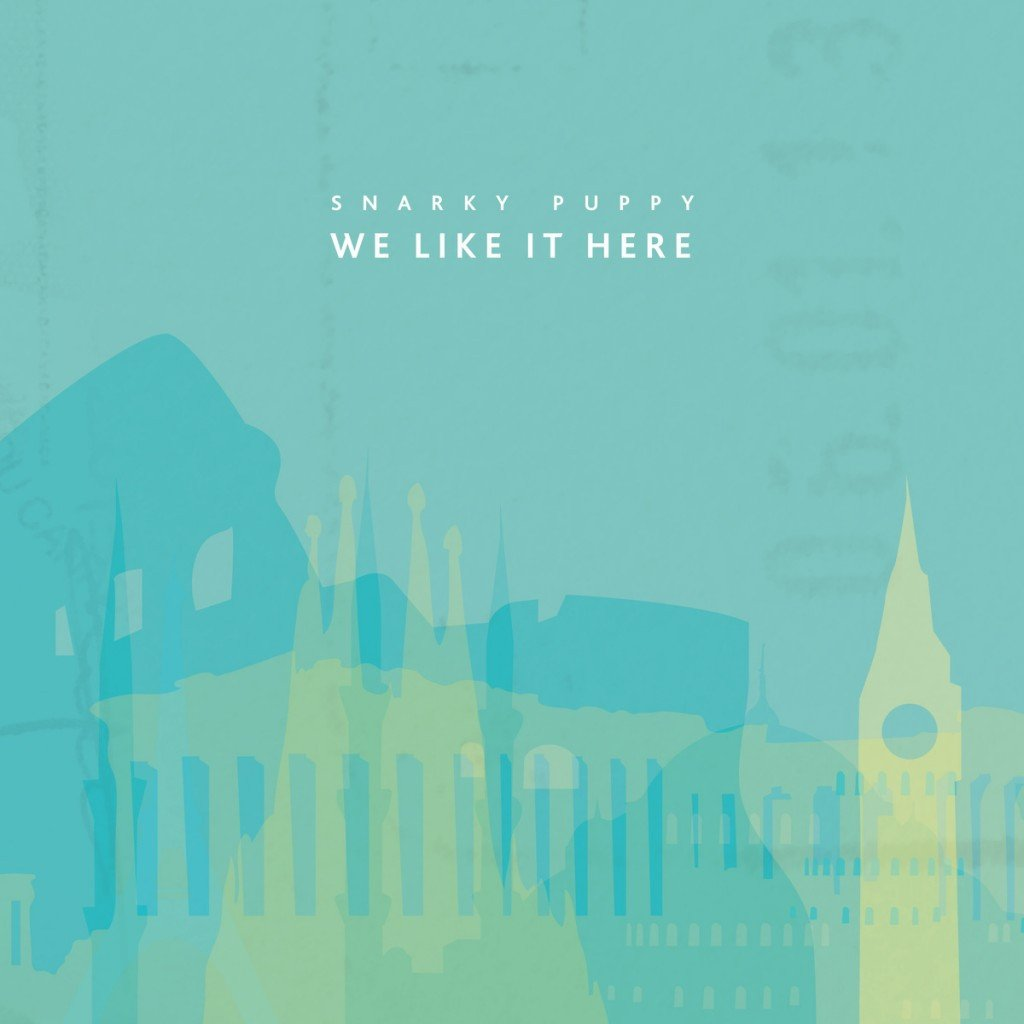 snarky puppy we like it here