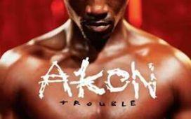 Akon Trouble Nobody