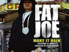 Fat Joe Make It Rain
