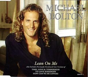 Michael Bolton Lean On Me