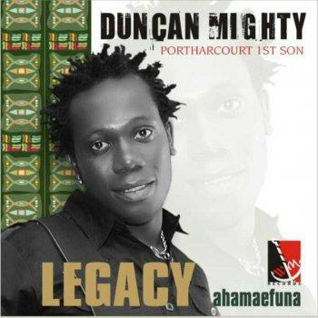 Duncan Mighty Na God