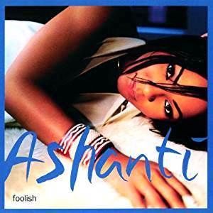 Ashanti Foolish