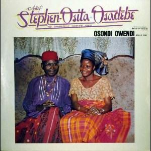 Chief Stephen Osita Osadebe Osondi Owendi