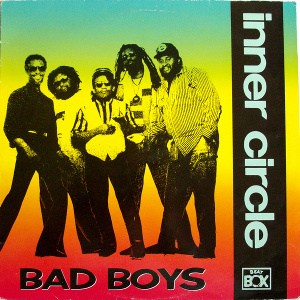 Inner Circle Bad Boys