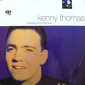 Kenny Thomas Thinking About Your Love