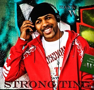 Banky W Strong Ting