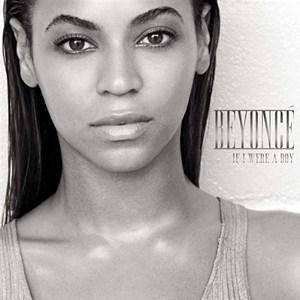 Beyonce If I Were A Boy + R. Kelly Remix