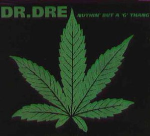 Dr Dre Nuthin but a G Thang (ft. Snoop Dogg)