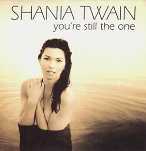 Shania Twain You're Still The One