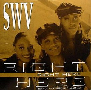 SWV Right Here + Human Nature Remix