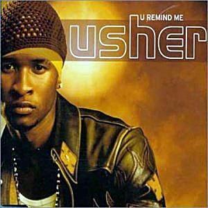 Usher You Remind Me