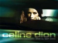 Celine Dion I Drove All Night