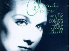 Celine Dion It's All Coming Back to Me Now