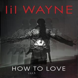 Lil Wayne How to Love