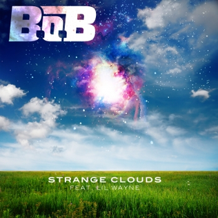 BoB Strange Clouds (ft. Lil Wayne) + Remix (ft. T.I. and Young Jeezy)