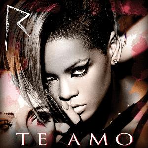 Rihanna Te Amo