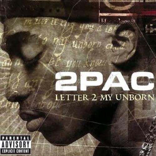 2pac Letter 2 My Unborn