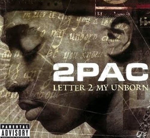 2pac Letter 2 My Unborn