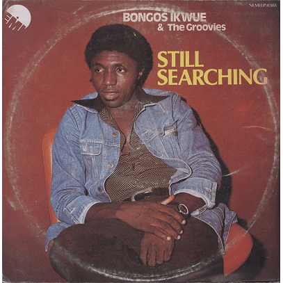Bongos Ikwue and The Groovies What's Gonna Be's Gonna Be