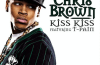 Chris Brown Kiss Kiss (ft. T-Pain)