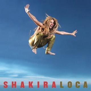 Shakira Loca (English & Spanish Version) Mp3