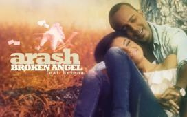 Arash Broken Angel (ft. Helena)