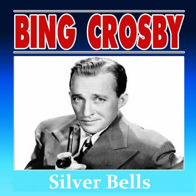 Bing Crosby Silver Bells