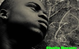 DaGrin Ghetto Dreams (ft. Sossick)