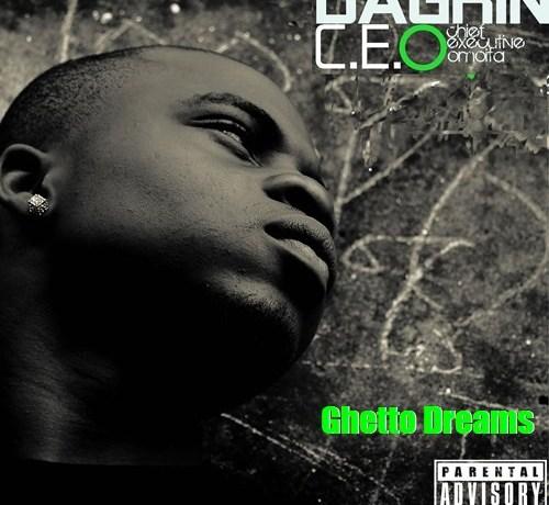 DaGrin Ghetto Dreams (ft. Sossick)
