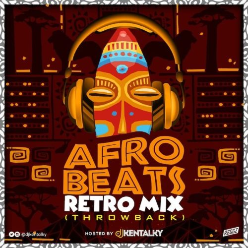 DJ Kentalky Afrobeat Retro Mix
