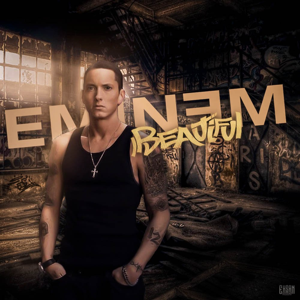 Eminem Beautiful