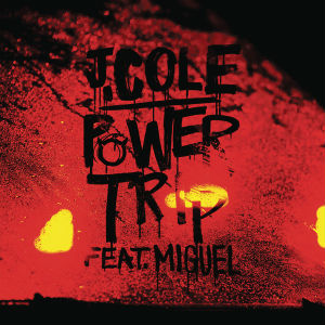 J Cole Power Trip (ft. Miguel)