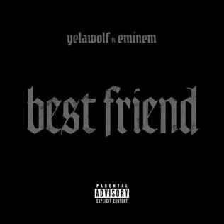 Yelawolf Best Friend (ft. Eminem)