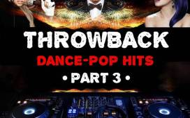 Throwback Dance-Pop Hits (Part 3) Mixtape by DJ KenB