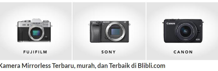 Harga kamera mirrorless terbaru 2018