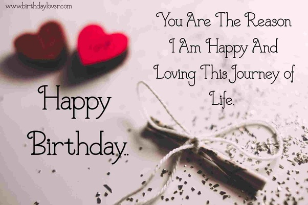 What Are The Best Birthday Wishes For A Lover Quora